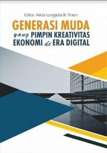 Generasi Muda yang Pimpin Kreativitas Ekonomi di Era Digital