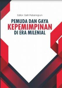 Pemuda dan Gaya Kepemimpinan di Era Milenial